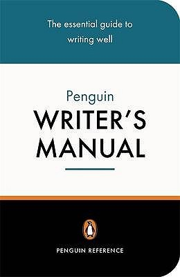 The Penguin Writer's Manual by Martin H. Manser