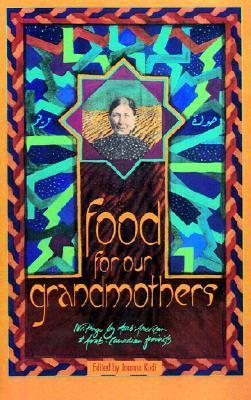 Food for Our Grandmothers by Joanna Kadi