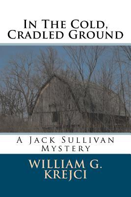 In the Cold, Cradled Ground