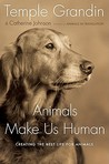 Animals Make Us Human by Catherine  Johnson