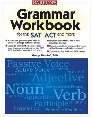 Grammar Workbook for the SAT, ACT and More