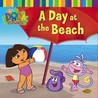A Day At The Beach (Dora the Explorer)
