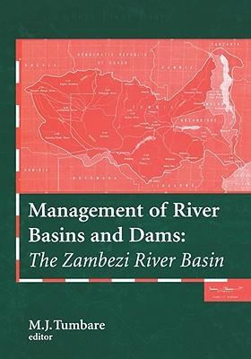 Management River Basins & Dams: The Zambezi River Basin