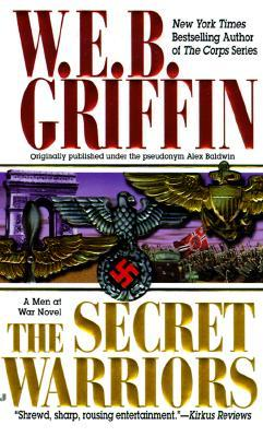 The Secret Warriors (Men At War, #2)