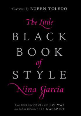The Little Black Book of Style by Nina García