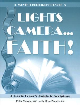 Lights, Camera, Faith...! A Movie Lectionary, Cycle A