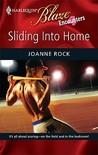 Sliding into Home (Harlequin Blaze, #486)