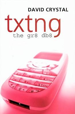 Txtng by David Crystal