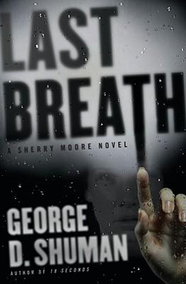 Last Breath by George D. Shuman