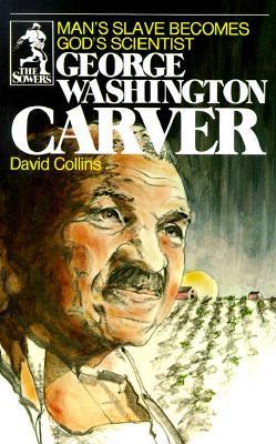 George Washington Carver by David R. Collins