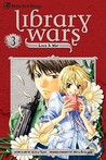 Library Wars: Love & War, Vol. 3 (Library Wars: Love & War #3)