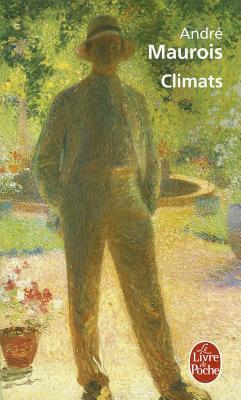 Climats by André Maurois