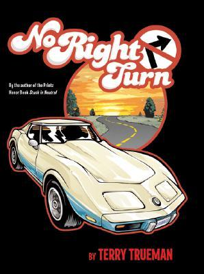 No Right Turn by Terry Trueman
