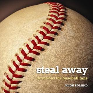 Steal Away by Hugh Poland