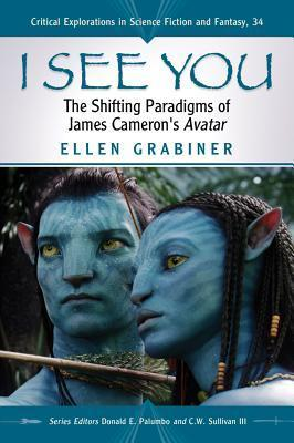 I See You: The Shifting Paradigms of James Cameron's Avatar