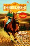Arabian Challenge (Thoroughbred, #22)