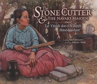 The Stone Cutter and the Navajo Maiden by Vee F. Browne
