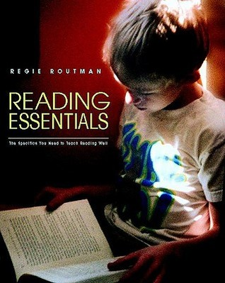 Ebook Reading Essentials: The Specifics You Need to Teach Reading Well by Regie Routman read!