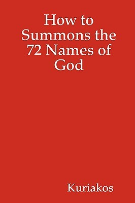 How to Summons the 72 Names of God