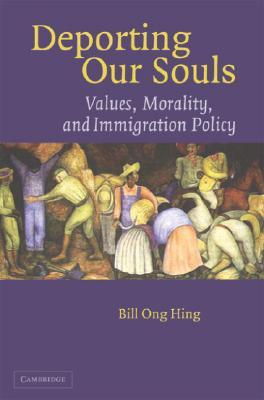 deporting-our-souls-values-morality-and-immigration-policy