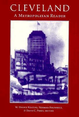 Cleveland: A Metropolitan Reader by W. Dennis Keating