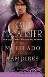 Much Ado About Vampires (Dark Ones, #9)