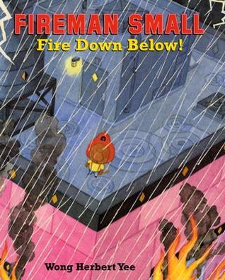 Fireman Small - Fire Down Below!