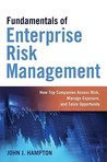 Fundamentals of Enterprise Risk Management: How Top Companies Assess Risk, Manage Exposure, and Seize Opportunity