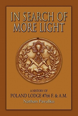 In Search of More Light: A History of Poland Lodge #766 F. & A.M.