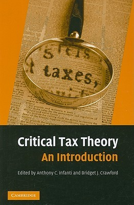 Critical Tax Theory: An Introduction
