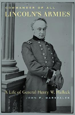 Kindle Books descarga rapidshare Commander of All Lincoln's Armies: A Life of General Henry W. Halleck