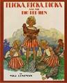 Flicka, Ricka, Dicka and the Big Red Hen by Maj Lindman