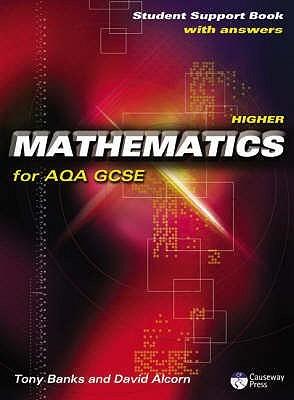 Higher Mathematics For Aqa Gcse: Linear: Student Support Book