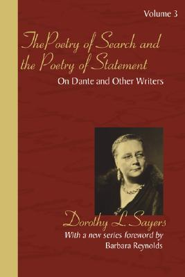 The Poetry of Search and the Poetry of Statement Volume 3: On Dante and Other Writers