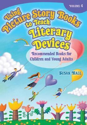 Using Picture Story Books to Teach Literary Devices: Recommended Books for Children and Young Adults