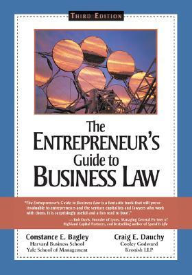 The Entrepreneur's Guide to Business Law by Constance E. Bagley