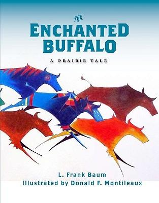 The Enchanted Buffalo