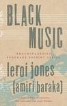 Black Music by LeRoi Jones (Amiri Baraka)