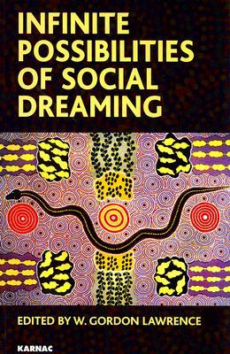 Infinite Possibilities of Social Dreaming