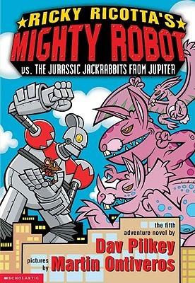 Ricky Ricotta's Mighty Robot vs. the Juraassic Jackrabbits from Jupiter