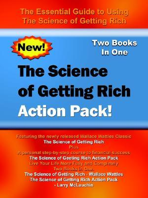 The Science of Getting Rich Action Pack!: The Essential Guide to Using the Science of Getting Rich
