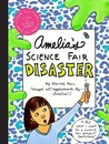 Amelia's Science Fair Disaster (Amelia's Notebooks, #25)