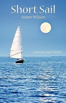 Short Sail: A Ronnie Vale Thriller