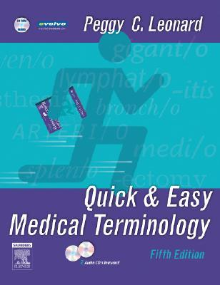 Quick and easy medical terminology by peggy c leonard fandeluxe Gallery