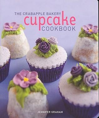 Crabapple Bakery Cupcake Cookbook