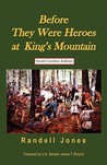 Before They Were Heroes at King's Mountain (South Carolina Edition)