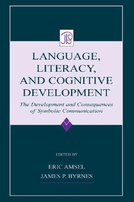 Language, Literacy, and Cognitive Development: The...
