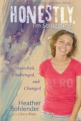 Honestly, I'm Struggling Stretched, Challenged, and Changed