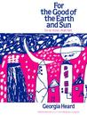 For the Good of the Earth and Sun: Teaching Poetry