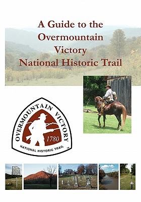 a-guide-to-the-overmountain-victory-national-historic-trail